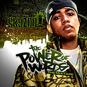 The Power Of Words by Skyzoo