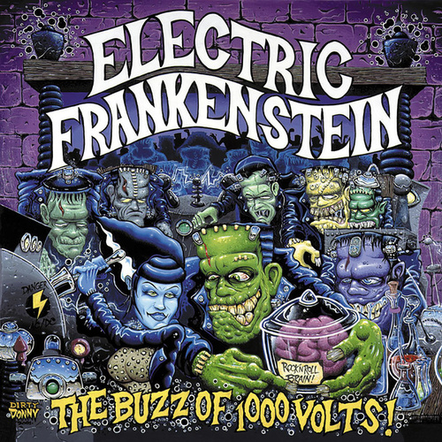 Play & Download The Buzz of a Thousand Volts by Electric Frankenstein | Napster