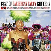 Play & Download Best Of Caribbean Party Rhythms Vol. 1 by Various Artists | Napster