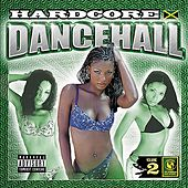 Hardcore Dancehall Vol. 2 by Various Artists
