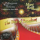 The Best Of Broadway by Philharmonic Wind Orchestra