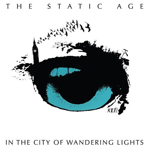 Play & Download In the City of Wandering Lights by The Static Age | Napster