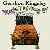 Music To Moog By by Gershon Kingsley