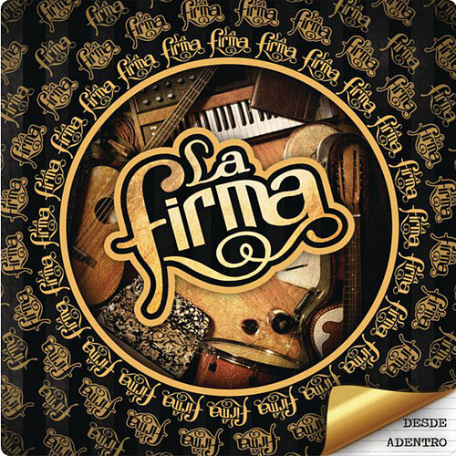 Play & Download Desde Adentro by La Firma | Napster