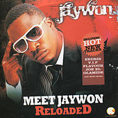 Play & Download Meet Jaywon Reloaded by Jaywon | Napster