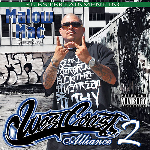 Play & Download West Coast Alliance 2 by Malow Mac | Napster