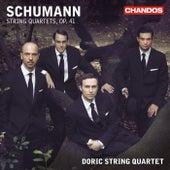 Schumann: Three String Quartets, Op. 41 by Doric String Quartet