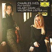 Charles Ives: Four Sonatas de Hilary Hahn