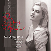 Play & Download Out Of My Mind (The Radio Remixes) by Sarah Atereth | Napster