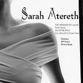 Play & Download UK ep (The Club Remixes) by Sarah Atereth | Napster
