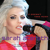 Play & Download It Doesn't Take Much (The Club Remixes) by Sarah Atereth | Napster