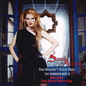 Play & Download You Wouldn't Know How (The Remixes II) by Sarah Atereth | Napster