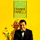 Play & Download Something Wonderful Happens by Frankie Fanelli | Napster