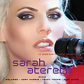 Play & Download It Doesn't Take Much (The Radio Remixes) by Sarah Atereth | Napster