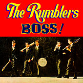 Boss! by The Rumblers