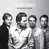 The Gift Horse by Brown Shoe