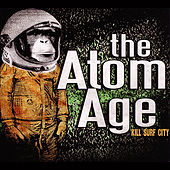 Kill Surf City by The Atom Age