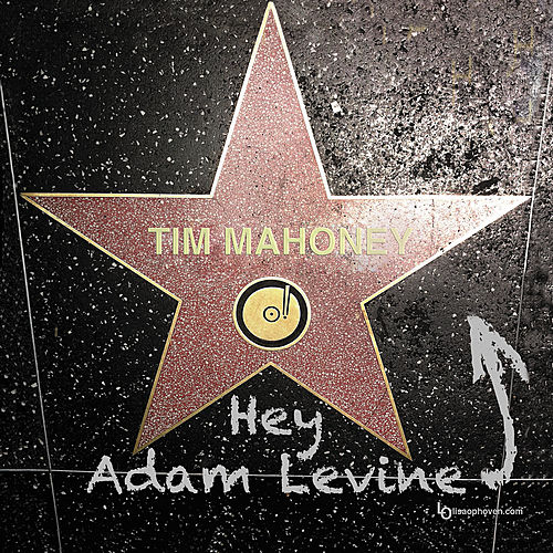 Play & Download Hey Adam Levine - Single by Tim Mahoney | Napster