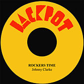 Rockers Time by Johnny Clarke