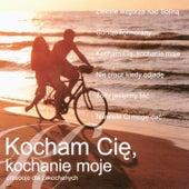 Kocham Cie, Kochanie Moje - Przeboje dla zakochanych  / I Love You My Darling - Best Polish Pop Songs for Lovers by Biesiada