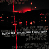 Play & Download Hidden Hands of a Sadist Nation (Re-Issue) by Darkest Hour | Napster