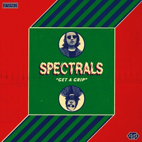 Get A Grip by Spectrals