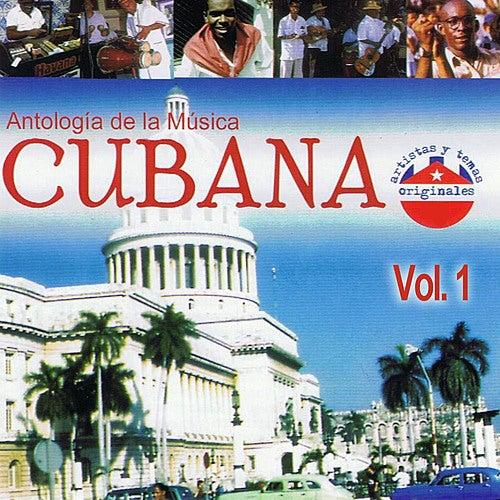 Play & Download Antología de la Música Cubana Volume 1 by Various Artists | Napster