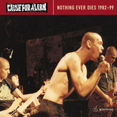 Play & Download Nothing Ever Dies by Cause For Alarm | Napster