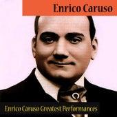 Enrico Caruso Greatest Performances by Enrico Caruso