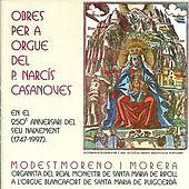 Play & Download Casanoves: Obres Per a Orgue by Modest Moreno i Morera | Napster