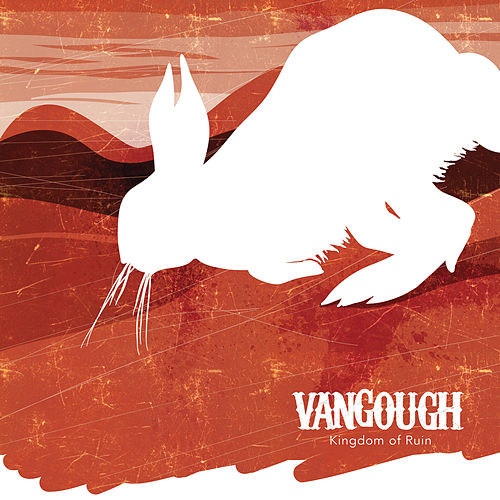 Play & Download Kingdom Of Ruin by Vangough | Napster
