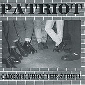 Play & Download Cadence From the Street by Patriot | Napster