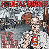 Smoko at the Pet Food Factory by Frenzal Rhomb