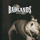 Play & Download The Killing Kind by Badlands | Napster