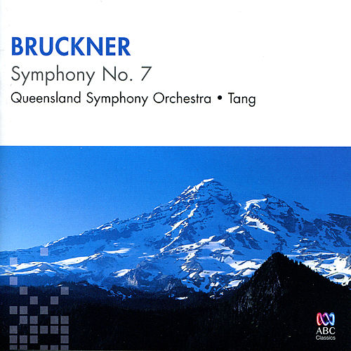 Bruckner: Symphony No. 7 in E Major by Queensland Symphony Orchestra