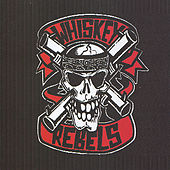 Play & Download Whiskey Rebels by Whiskey Rebels | Napster