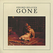 Play & Download Gone by Sword Heaven | Napster