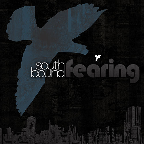 Play & Download Southbound Fearing by Southbound Fearing | Napster