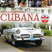 Play & Download Antología de la Música Cubana Volume 3 by Various Artists | Napster