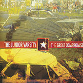 Play & Download The Great Compromise by The Junior Varsity | Napster