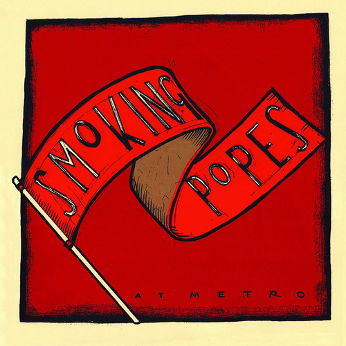 Play & Download At Metro by The Smoking Popes | Napster