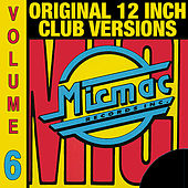 Micmac Original 12 Inch Club Versions volume 6 by Various Artists