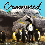 Crammed Walks With the Animals by Various Artists