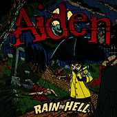Play & Download Rain In Hell by Aiden | Napster
