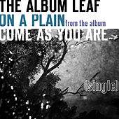 Play & Download On A Plain - Single by The Album Leaf | Napster