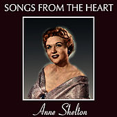 Play & Download Songs from the Heart by Anne Shelton | Napster