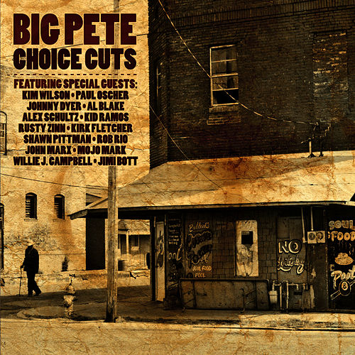 Play & Download Choice Cuts by Big Pete | Napster