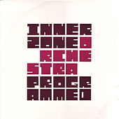 Play & Download Programmed by Innerzone Orchestra | Napster