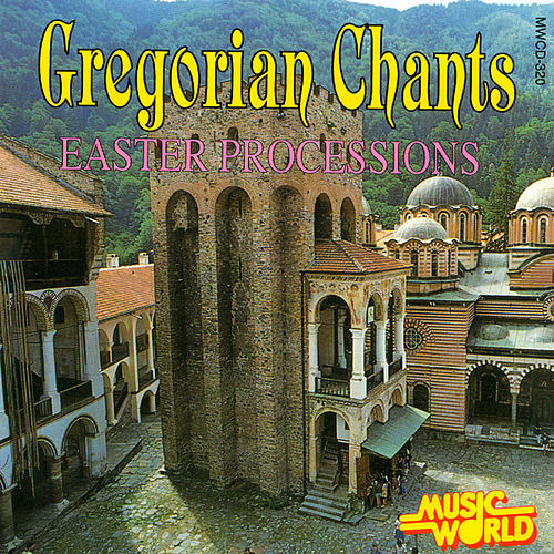 Gregorian Chants - Easter Processions by The Benedictine Monks Of Calcat