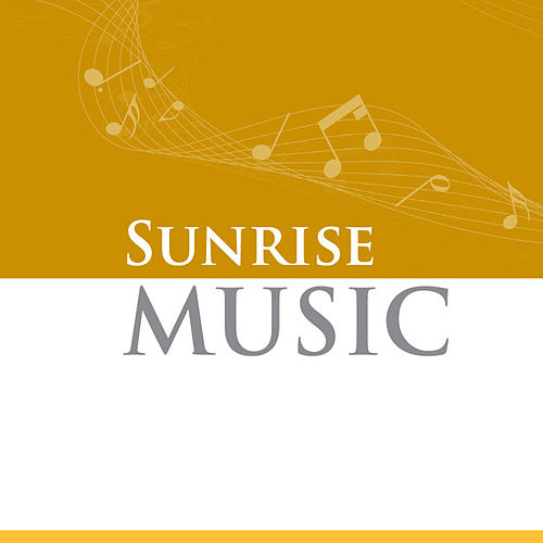 Sunrise Music by Various Artists